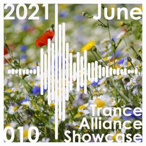 Trance Alliance Showcase 010 – June 2021